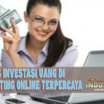 Tips Investasi Uang Di Agen Betting Online Terpercaya